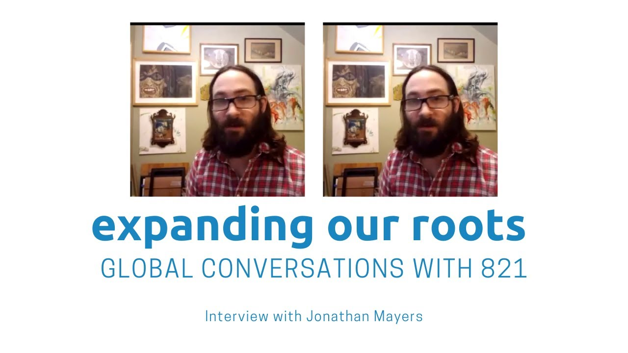 Expanding Our Roots: Jonathan Mayers