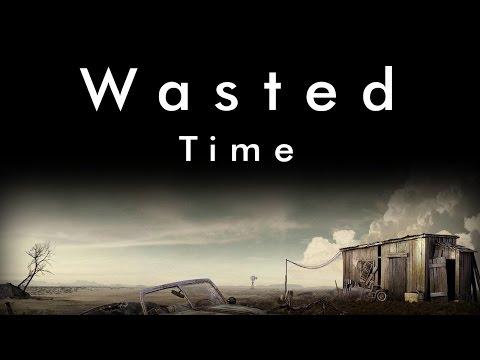 Wasted Time (Original CreepyPasta) Feat. Natenator77