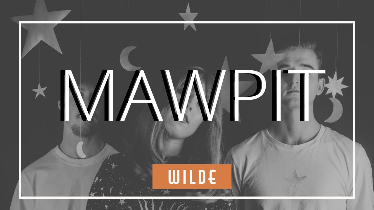 INTERVIEW WITH MAWPIT | WILDE MUSIC MAGAZINE