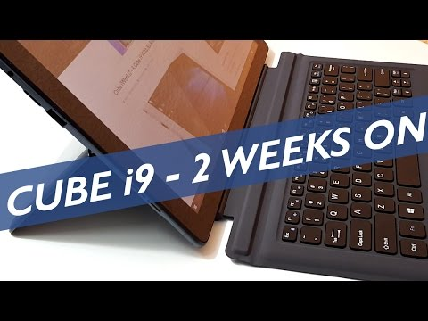 Cube i9 - 2 Weeks As My Main Tablet