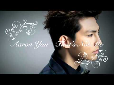 Aaron Yan - That's Not Me Download Link + Lyrics