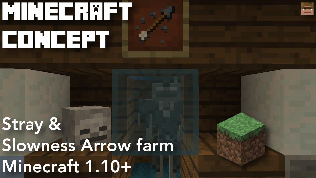 Stray Slowness Arrow Farm Minecraft 1 10 Concept Youtube
