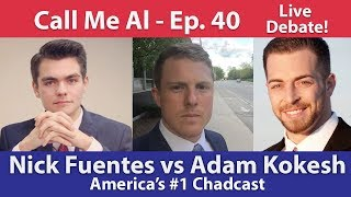Nick Fuentes vs. Adam Kokesh