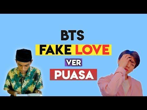 BTS 'FAKE LOVE' Parody Cover Ver Puasa