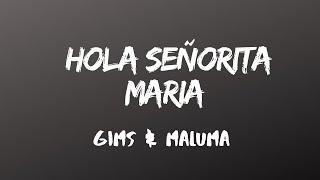 GIMS, Maluma - Hola Señorita (Maria) [ Letra/Lyrics]