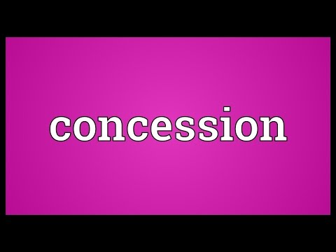 Concession Meaning