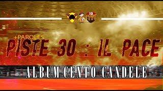 ALBUM CENTO CANDELE +PAROLES   PISTE 30-Il Pace