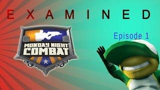 Monday Night Combat: Examined (Episode 1)