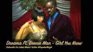 Dreama & Beenie Man - Girl You Know - Lotus Flower Riddim - July 2012
