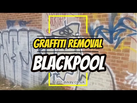 Graffiti Removal in Blackpool