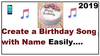 How to Create a Birthday Song With Name
