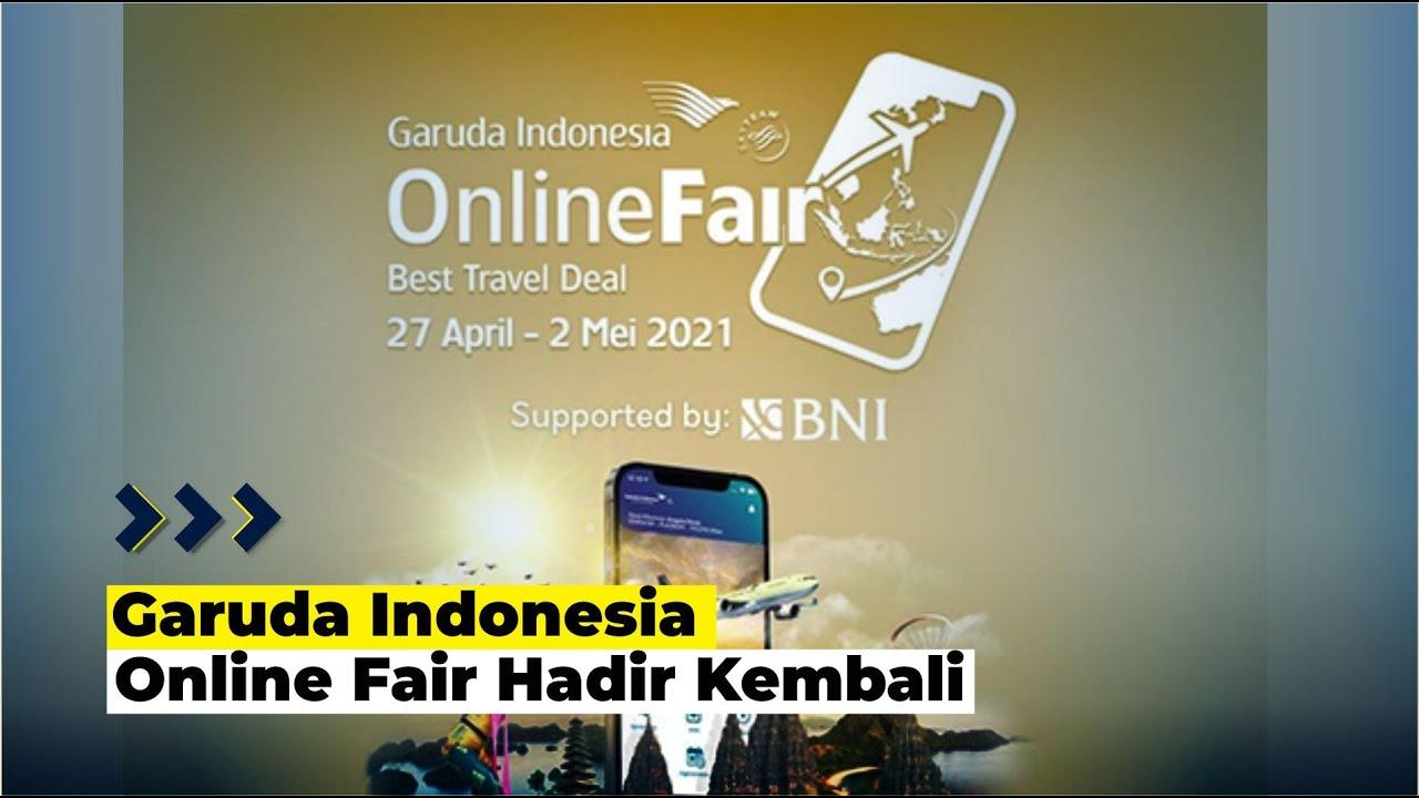 Garuda Indonesia Online Fair Kembali Hadir