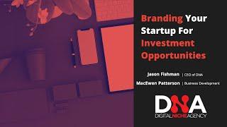 Webinar: Branding Your Startup For Investment Opportunities