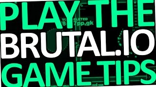 How to Play Brutal.io Game (Tips for Beginners)