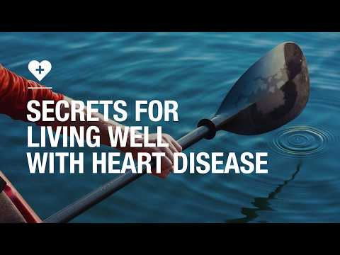 Secrets for living well with heart disease