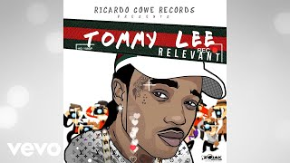 Tommy Lee Sparta   Relevant (official Audio)