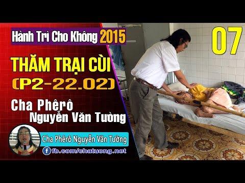 Thăm Trại Cùi Bến Sắn Tỉnh Bình Dương (20/02/2015),Cha Phêrô Nguyễn Văn Tường,TuongTienTrung.Net