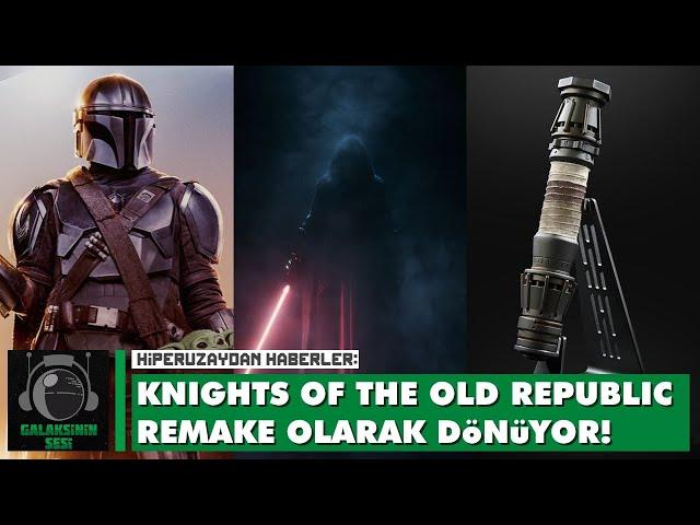 18-09-2021 /// Knights of the Old Republic Remake olarak dönüyor!