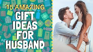 15 Amazing Gift Ideas For Husband   Find The Perfect Gift For Your Husband
