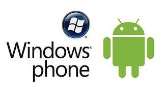 Что лучше Android или Windows Phone