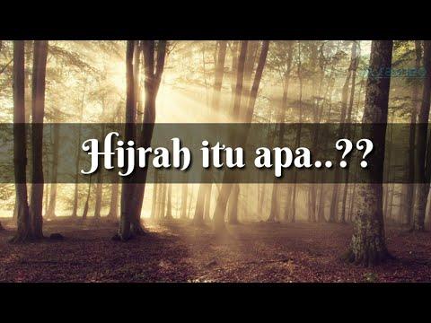HIJRAH ITU APA?? | INILAH PENJELASAN HIJRAH DAN HADIAH UNTUK ORANG YG BERHIJRAH