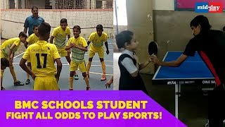 BMC School Students Fight All Odds To Play Sports!