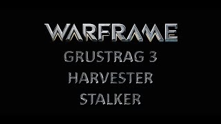 PS4 Warframe 12.4: The Grustrag Three, The Harvester and Stalker Boss Guide
