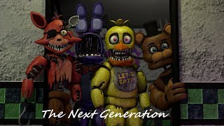 FNAF SFM Old Memories Season 2 Episode 2 The Next Generation
