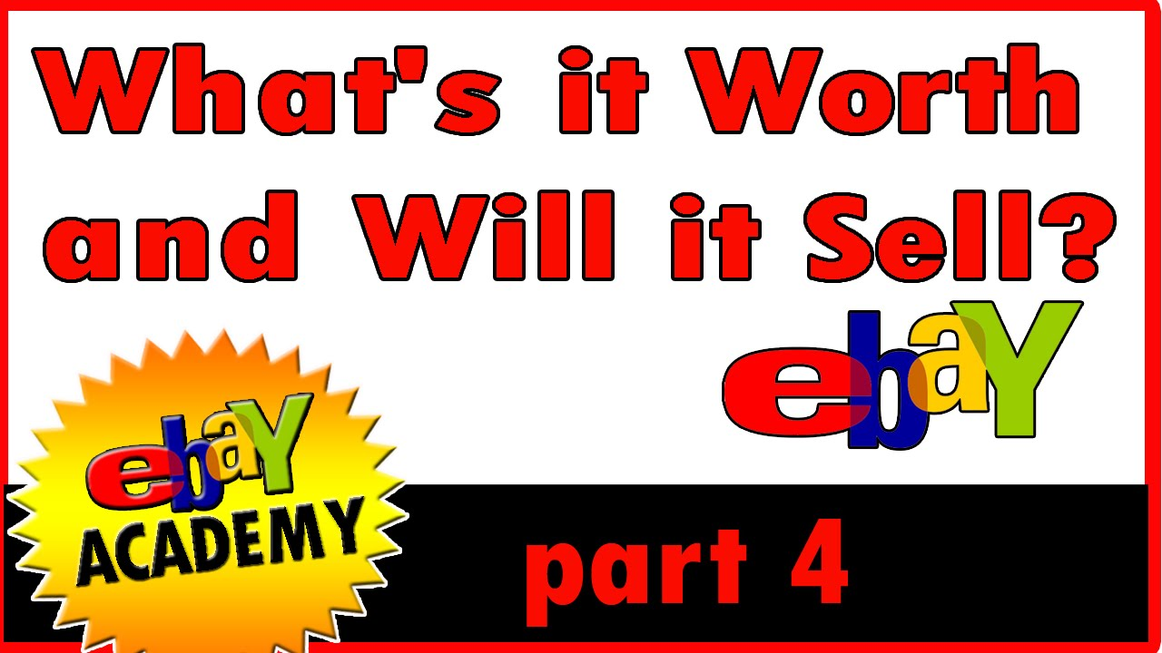 How To Sell On Ebay What 39 S It Worth And Will It Sell