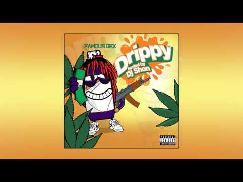 Famous Dex - Drippy