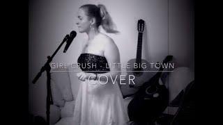 Katja - GIRL CRUSH (COVER) - Little Big Town