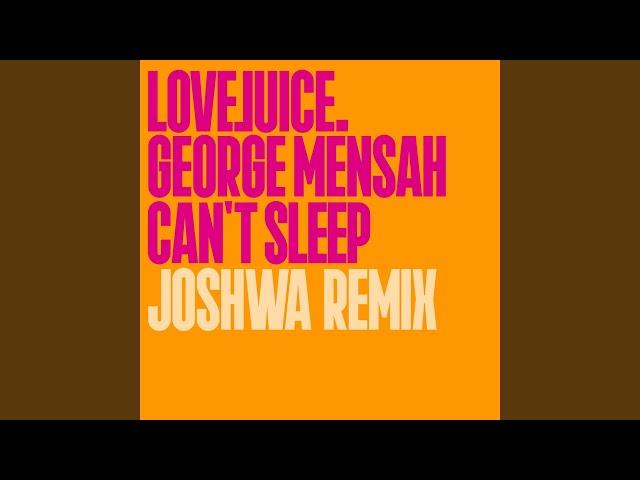 Can't Sleep (Joshwa Remix)