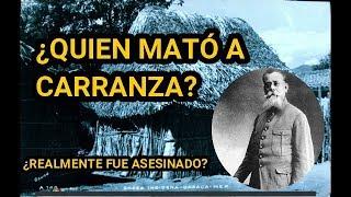 ¿Quien mató a Carranza?
