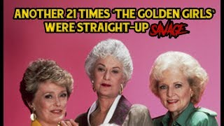 "Another 21 Times ""The Golden Girls"" Were Straight-Up Savage"