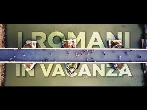 I ROMANI IN VACANZA