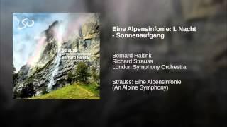 Eine Alpensinfonie: I. Nacht - Sonnenaufgang