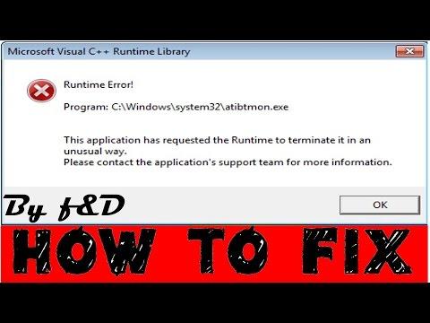 "How to Fix ""Runtime Error (Microsoft C++ Runtime Library) C:Windowssystem32atibtmon.exe"""