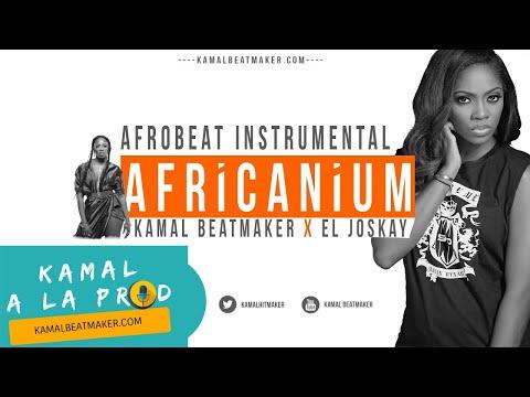 AFROBEAT INSTRUMENTAL 2017 | Kamal Beatmaker X El Joskay beat (Kamal A La Prod)