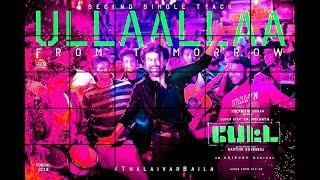 #Petta Second Single - #ULLAALLAA Massive Update   #Rajnikanth #Anirudh #KarthikSubburaj #Thalaivar