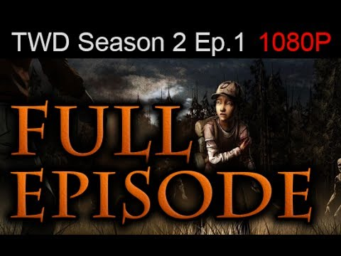 The Walking Dead Season 2 Episode 1 FULL Walkthrough [1080p HD] - No Commentary