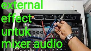 Download lagu Cara menyambung efek luar pada mixer MP3