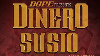 Dope - Dinero Susio (Prod. By Jacob Lethal) (NEW 2016)