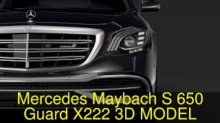 3D Model of Mercedes Maybach S 650 Guard X222 2018 Review