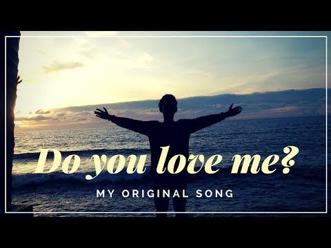 Lagu paling romantis untuk nembak cewek, Do you love me? (Original Song)