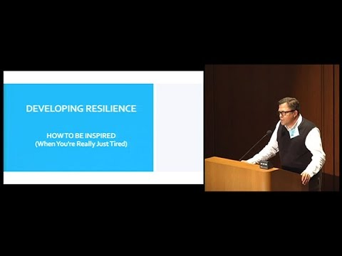 Developing Resilience: How to be Inspired (When You're Really Just Tired)