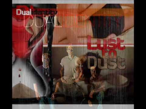 Dual Identity - Lust to Dust Promotional Video.wmv streaming vf