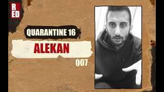 Quarantine 16 - Alekan [007]