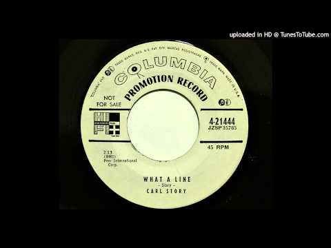 Carl Story - What A Line (Columbia 21444) [1955 rockabilly]