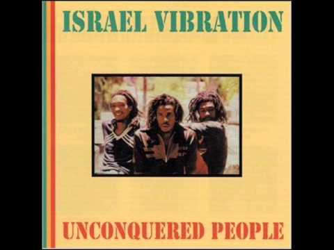 Israel Vibration We a de rasta