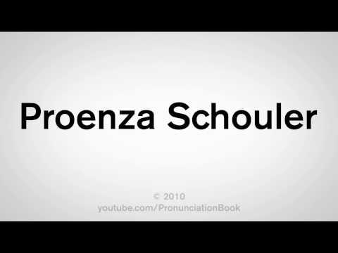 How To Pronounce Proenza Schouler